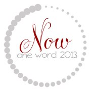 OneWord2013_Now